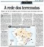 Notícia de terremotos no Brasil.  Fonte: http://pt.wikipedia.org/wiki </br></br> Palavras-chave: Terremoto. Região. Natureza. Sociedade. Catástrofe. Dimensão Econômica da Produção. Lugar. Território. Placas Tectônicas. Paisagem. Região.